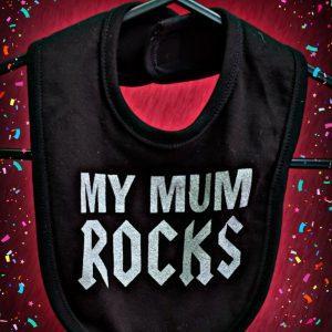 My Mum Rocks Bib