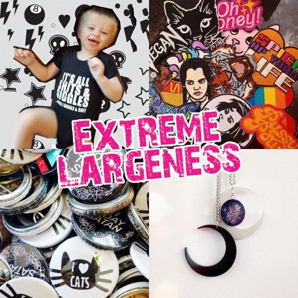 Extreme Largeness